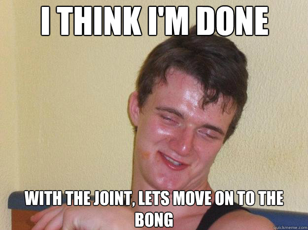 done with joints